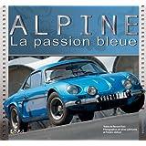 Alpine : La passion bleue