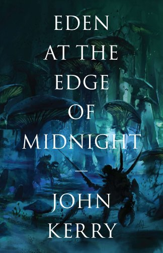 <strong>Was <del>$2.99</del> - Now Just $0.99 ... John Kerry's Fantasy <em>Eden At The Edge Of Midnight (The Vara Volumes)</em> is on Sale For a Limited Time</strong>