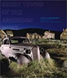 img - for Ghost Towns of the American West book / textbook / text book