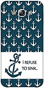Snoogg I Refuse To Sink Hard Back Case Cover Shield Forsamsung Galaxy E5