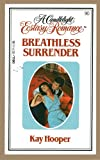Breathless Surrender (A Candlelight Ecstasy Romance #90) (0440105749) by Hooper, Kay