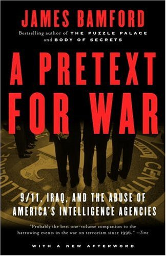 A Pretext for War: 9/11, Iraq, and the  Abuse of America
