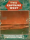 img - for Two Captains West - An Historical Tour Of The Lewis And Clark Trail book / textbook / text book