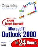img - for Sams Teach Yourself Microsoft Outlook 2000 in 24 Hours book / textbook / text book