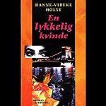 En lykkelig kvinde   Hanne-Vibeke Holst
