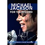 Michael Jackson: For the Recordby Chris Cadman