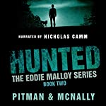 Hunted: Eddie Malloy, Book 2 | Richard Pitman,Joe McNally