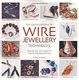 Encyclopedia of Wire Jewellery