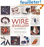 The Encyclopedia of Wire Jewellery Te...