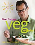 Cover of River Cottage Veg Every Day! by Hugh Fearnley-Whittingstall 1408812126