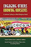 img - for Engaging Others, Knowing Ourselves book / textbook / text book