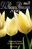 Easter to Pentecost (Spanish Edition) (0883473771) by Link, Mark