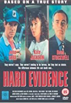 Hard Evidence [VHS] by Jan Egleson