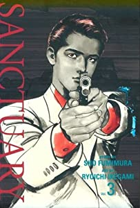 Sanctuary (Vol. 3) by Sho Fumimura and Ryoichi Ikegami