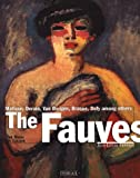 The Fauves: The Reign of Colour