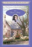 Rose's Story (The Girls of Lighthouse Lane, Book 2) (0060543469) by Kinkade, Thomas