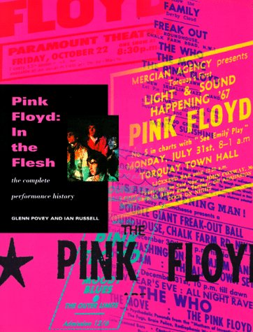 Pink Floyd: In the Flesh: The Complete Performance History