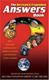 The Revised & Expanded Answers Book: The 20 Most-Asked Questions About Creation, Evolution & the Book of Genesis Answere