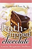 Faith-Dipped Chocolate: Rich Encouragement to Sweeten Your Day