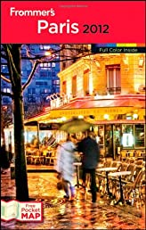 Frommer's Paris 2012 (Frommer's Color Complete)