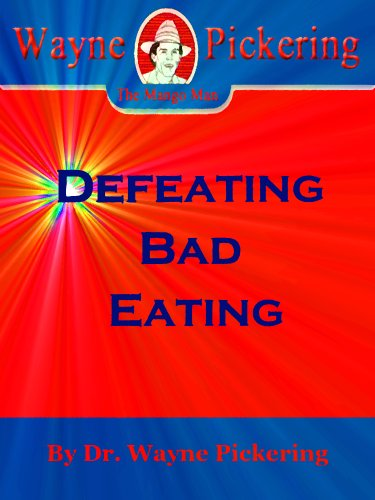 Defeating Bad Eating