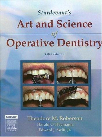 Sturdevant's Art and Science of Operative Dentistry, 5e...