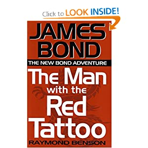 The Man with the Red Tattoo - Raymond Benson
