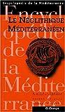 echange, troc Gabriel Camps - Le Néolithique méditerranéen