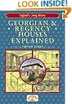 Georgian & Regency Houses Explained (...