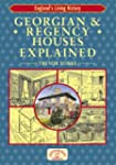 Georgian and Regency Houses Explained