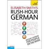 Rush-Hour German: Teach Yourself