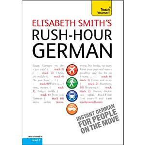 Rush-Hour German: Teach Yourself | [Elisabeth Smith]
