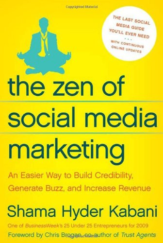 The Zen of Social Media Marketing: An Easier