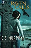 Raven Calls (The Walker Papers, Book 7) (0373803435) by Murphy, C.E.