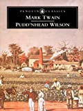 Puddnhead Wilson: and Those Extraordinary Twins (The Penguin English Library)