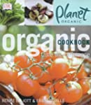 Planet Organic: Organic Cookbook