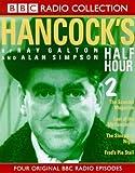 Hancock's Half Hour 2 (BBC Radio Collection) (0563406283) by Ray Galton