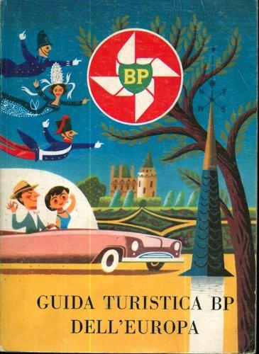 guida-turistica-bp-delleuropa-la-chiave-per-un-automobilismo-piu-facile-ed-una-visita-piu-piacevole