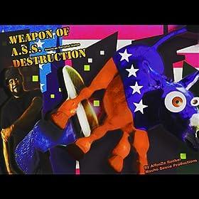 Weapon of A.S.S. Destruction Alfonzo Rachel