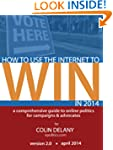 How to Use the Internet to Win in 201...