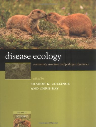 Disease Ecology: Community Structure and Pathogen Dynamics