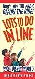 Lots to Do In Line: Walt Disney World