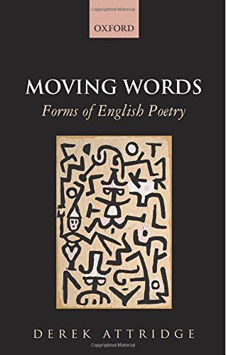 Moving Words: Forms of English Poetry