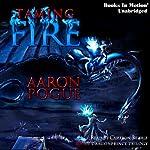 Taming Fire: Dragonprince Trilogy, Book 1 | Aaron Pogue
