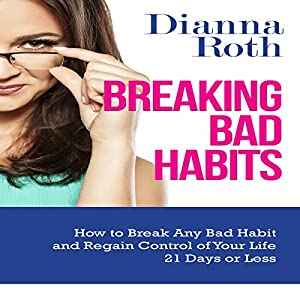 Breaking Bad Habits Audiobook