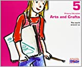 img - for Arts and Crafts 5. book / textbook / text book