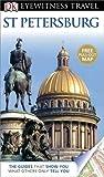 DK Eyewitness Travel Guide: St Petersburg (1409386228) by Rice, Melanie