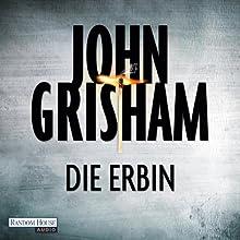 Die Erbin (       ungekürzt) von John Grisham Gesprochen von: Charles Brauer
