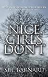 img - for [(Nice Girls Don't)] [By (author) Sue Barnard] published on (June, 2014) book / textbook / text book