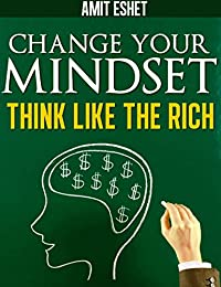 Millionaire Mindset - Rich Think Differently by Amit Eshet ebook deal